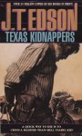 Texas Kidnappers - J.T. Edson