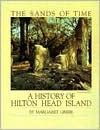 The sands of time: A history of Hilton Head Island - Margaret Greer