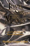 Love, Sex And Money - Sharleen Cooper Cohen