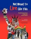 Not Meant to Live Like This - Maria Victoire, William Julius Wilson, Eugen Brand
