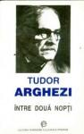 Intre doua nopti - Tudor Arghezi