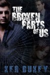 The Broken Parts of Us - Ker Dukey