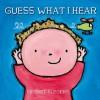 Guess What I Hear - Liesbet Slegers
