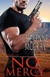 No Mercy (Lawmen Book 2) - Cheyenne McCray