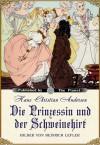 Die Prinzessin und der Schweinehirt - Hans Christian Andersen, Heinrich Lefler