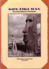Kon-Tiki Man: An Illustrated Biography of Thor Heyerdahl - Thor Heyerdahl, Christopher Ralling