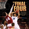 The Final Four: The Pursuit of College Basketball Glory (Spectacular Sports) - Matt Doeden