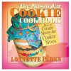 The Mason Jar Cookie Cookbook - Lonnette Parks