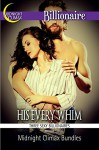 His Every Whim (Three Sexy Billionaires) (Sexy Billionaires and Erotic BDSM Bundles Book 9) - Midnight Climax Bundles
