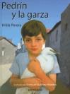 Pedrin y La Garza - Hilda Perera, Enrique S. Moreiro