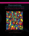 Matemáticas: un enfoque de resolución de problemas para maestros de educación básica: Volumen tres (Matemáticas: resolución de problemas) (Volume 3) (Spanish Edition) - Rick Billstein, Shlomo Libeskind, Johnny W Lott, Manuel López Mateos