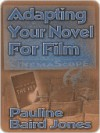 Adapting Your Novel for Film - Pauline Jones