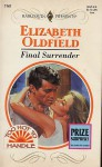 Final Surrender - Elizabeth Oldfield