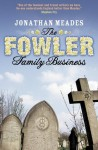 The Fowler Family Business - Jonathan Meades