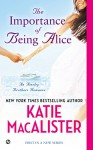 The Importance of Being Alice - Katie MacAlister
