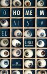 O Homem Visível - Chuck Klosterman, Rodrigo Chia