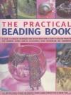 The Practical Beading Book - Lucinda Ganderton