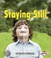 Staying Still - Sara E. Hoffmann