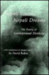 Nepali Visions, Nepali Dreams: The Poetry of Laxmiprasad Devkota - David Rubin, Laxmi Prasad Devkota