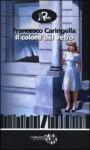 Il colore del vetro - Francesco Caringella