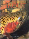 Trout Country - Michael Furtman