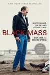 Black Mass: Whitey Bulger, the FBI, and a Devil's Deal - Gerard O'Neill, Dick Lehr