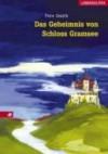 Das Geheimnis von Schloß Gramsee - Pete Smith, Miriam Elze