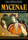 Mycenae: A Guide to its Ruins and History (Archaeological Guides) - George Emmanuel Mylonas