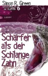 Nightside 6 - Schärfer als der Schlange Zahn: Geschichten aus der Nightside Band 6 (German Edition) - Simon R. Green, Oliver Graute, Oliver Hoffmann