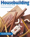 Housebuilding: A Do-It-Yourself Guide - R. J. DeCristoforo, Mike McClintock, Mary De Cristoforo, R. J. DeCristoforo, Mary DeCristoforo