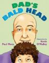 Dad's Bald Head - Paul Many, Kevin O'Malley