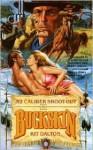 .52 Caliber Shoot-out (Buckskin) (No. 33) - Kit Dalton