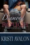 Her Diamond in the Rough - Kristi Avalon