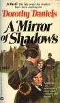 A Mirror of Shadows - Dorothy Daniels