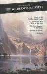 The Wilderness Journeys (Canongate Classics) - John Muir, Graham White