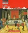 Life Medieval Castle - Gary L. Blackwood