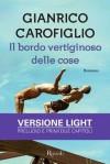Il bordo vertiginoso delle cose: Versione Light - Gianrico Carofiglio