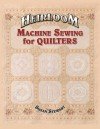 Heirloom Machine Sewing for Quilters [With Templates] - Susan Stewart