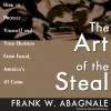 The Art of the Steal - Frank W. Abagnale, Barrett Whitener, Inc. Blackstone Audio