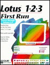 Lotus 1-2-3 First Run - LoriLee M. Sadler