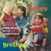 Sisters and Brothers - Debbie Bailey, Susan Huszar