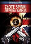 Złote spinki Jeffreya Banksa - Marcin Brzostowski