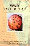 Wait Journal - Marianne R. Richmond