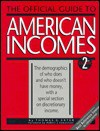 The Official Guide to American Incomes - Thomas G. Exter, Cheryl Russell