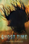 Ghost Time (Audio) - Courtney Eldridge, Tanya Eby