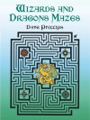 Wizards and Dragons Mazes - Dave Phillips