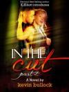 In The Cut 2 - Kevin Bullock, Kevin Elliott
