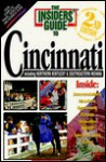 The Insiders' Guide to Cincinnati: Including Northern Kentucky & Southeastern Indiana (2nd Edition) - Skip Tate, Jack Neff