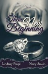 Their New Beginning (Oh Captain My Captain Book 5) - Lindsay Paige, Mary Smith, Rebecca Cartee