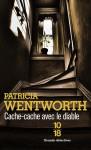 Cache-cache avec le diable - Patricia Wentworth, Delphine Rivet